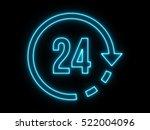 neon light 24 hours icon on... | Shutterstock . vector #522004096