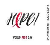 hope. world aids day 1 december.... | Shutterstock .eps vector #522012346