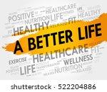 a better life word cloud... | Shutterstock .eps vector #522204886