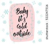 christmas calligraphy baby it's ... | Shutterstock .eps vector #522247516