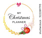 vector of christmas planner    Shutterstock .eps vector #522289795