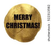 merry christmas golden circle... | Shutterstock .eps vector #522313582