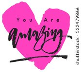 you are amazing with pink big... | Shutterstock .eps vector #522479866