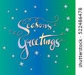 season's greetings hand... | Shutterstock .eps vector #522486478