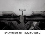 resume typed words on a vintage ... | Shutterstock . vector #522504052