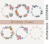 set of wedding floral frames in ... | Shutterstock .eps vector #522558346
