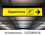 airport sign departure and... | Shutterstock . vector #522589018