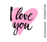 hand written i love you phrase. ... | Shutterstock .eps vector #522664756