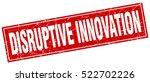 disruptive innovation. stamp.... | Shutterstock .eps vector #522702226