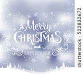 christmas and new year... | Shutterstock . vector #522832672
