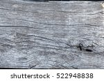 surface eroded by time old wood ...   Shutterstock . vector #522948838