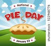 pie day  january 23  tasty... | Shutterstock .eps vector #522968776