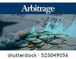 Small photo of Arbitrage - Abstract digital information to represent Business&Financial as concept. The word Arbitrage is a part of stock market vocabulary in stock photo