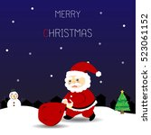 christmas card with santa claus ... | Shutterstock .eps vector #523061152