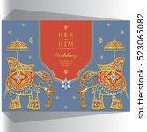 indian wedding card  elephant... | Shutterstock .eps vector #523065082