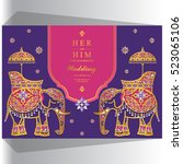 indian wedding card  elephant... | Shutterstock .eps vector #523065106
