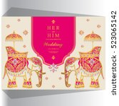 indian wedding card  elephant... | Shutterstock .eps vector #523065142