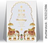 indian wedding card  elephant... | Shutterstock .eps vector #523212586