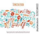 turkish food hand drawn set...   Shutterstock .eps vector #523218022