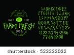 organic handwritten font farm... | Shutterstock .eps vector #523232032