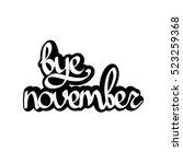 bye november  isolated... | Shutterstock .eps vector #523259368