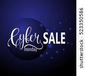 cyber monday sale label.... | Shutterstock .eps vector #523350586