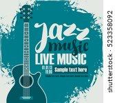poster for the jazz festival... | Shutterstock .eps vector #523358092