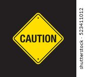 a vector caution road sign on a ... | Shutterstock .eps vector #523411012