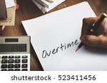 overtime additional working... | Shutterstock . vector #523411456