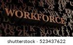 workforce   wooden 3d rendered... | Shutterstock . vector #523437622