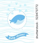 baby shower card with a whale ... | Shutterstock .eps vector #523473772