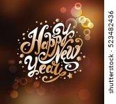 "lettering ""happy new year"".... | Shutterstock . vector #523482436"