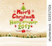merry christmas  happy new year ... | Shutterstock .eps vector #523517326