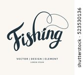 fishing. modern hand drawn... | Shutterstock .eps vector #523530136