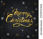 golden glitter christmas... | Shutterstock .eps vector #523551526