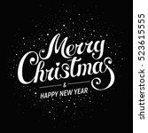 merry christmas   handwritten...   Shutterstock .eps vector #523615555