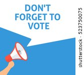don't forget to vote... | Shutterstock .eps vector #523750075