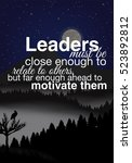 leaders must be close enough to ... | Shutterstock . vector #523892812