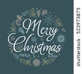 christmas card. hand drawn... | Shutterstock .eps vector #523973875