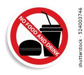 no food and drink sign on white ... | Shutterstock .eps vector #524003746