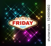 black firday retro light frame... | Shutterstock .eps vector #524004802