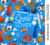 sport lover   sport equipment... | Shutterstock .eps vector #524012356