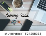 coming soon concept | Shutterstock . vector #524208385