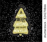 a very merry christmas  winter... | Shutterstock . vector #524270866