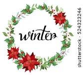 winter. wreath of red...   Shutterstock .eps vector #524323246