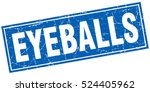 eyeballs. stamp. square grunge... | Shutterstock .eps vector #524405962
