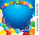 colorful happy birthday... | Shutterstock .eps vector #524441782