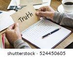 Truth Real Trustworthy Honesty...
