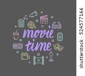 movie time lettering with icons.... | Shutterstock .eps vector #524577166