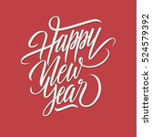 happy new year card. hand... | Shutterstock .eps vector #524579392